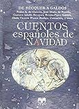 Cuentos Españoles De Navidad De Bécquer A Galdós (Cuentos de Autores Españoles)