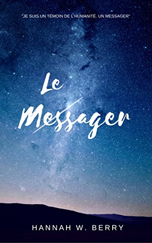 Le Messager par [Berry, Hannah W.]