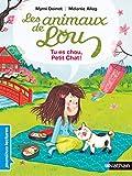 Les animaux de Lou - Tu es chou, Petit Chat !