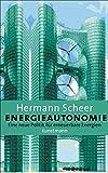 Energieautonomie: Eine neue Politik für erneuerbare Energien