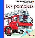 Les pompiers (Mes premières découvertes)