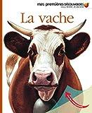 La vache (Mes premières découvertes)
