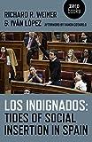 Los Indignados: Tides of Social Insertion in Spain (English Edition)