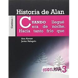 Historia de Alan (Odio El Rosa)
