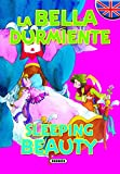 La bella durmiente/Sleeping beauty (Cuentos Bilingües)