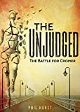 The Unjudged: The battle for Cromer