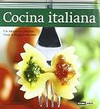 Cocina italiana: La cocina italiana no deja de sorprendernos con su delicioso recetario cargado de aromas caseros, sugerentes matices y contrastes que ... en el mundo entero. (Sabores del mundo)