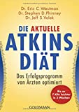 Die aktuelle Atkins-Diät: Das Erfolgsprogramm von Ärzten optimiert