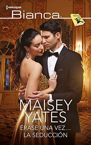 Érase una vez… la seducción pdf – Maisey Yates