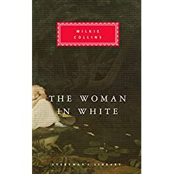 The Woman In White (Everyman's Library Classics)