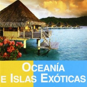 Oceania e islas exoticas - travel time gran tour (Travel Time Tour) 3