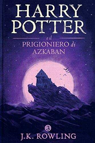 Harry Potter e il Prigioniero di Azkaban (La serie Harry Potter Vol. 3)