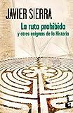 La ruta prohibida y otros enigmas de la Historia (Verano 2012)