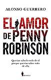 El Amor de Penny Robinson (Novela)