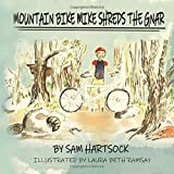 Mountain Bike Mike Shreds the Gnar