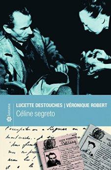 Céline segreto (Le stelle) di [Destouches, Lucette]