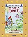 Media lunita nº 4. El gallo Kiriko (Infantil - Juvenil - Cuentos De La Media Lunita - Edición En Rústica)
