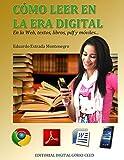Cómo leer en la era digital: Leeer y procesar información