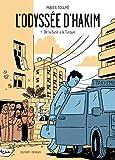 L'Odyssée d'Hakim T01 : De la Syrie à la Turquie (French Edition)