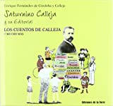 Saturnino Calleja y su editorial. Los cuentos de Calleja y mucho más (Biblioteca de Nuestro Mundo, Homenaje)