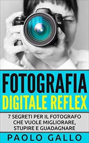 MIGLIORI LIBRI DI FOTOGRAFIA FORMATO KINDLE