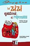 Le zizi, questions et réponses