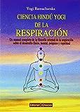 Ciencia Hindú Yogi De La Respiración (Salud Y Naturismo)