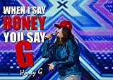 HONEY G POSTER A3 - #1 - YOU SAY HONEY I SAY G QUOTE - A3 Poster - print - picture