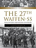 27th Waffen SS Volunteer Grenadier Division Langemarck: An Illustrated History