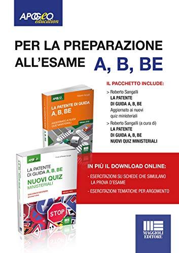 La patente di guida A, B, BE . Kit manuale + quiz. Con Contenuto digitale per download e accesso on...
