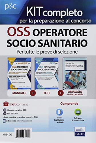Kit completo per OSS operatore socio-sanitario. Teoria ed esercizi commentati per la formazione...