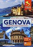 Genova. Guida alla città e al territorio