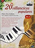 20 Villancicos Populares: Piano, Voz Y Guitarra - Vol.2 (Libro/CD) Piano, Voix, Guitare