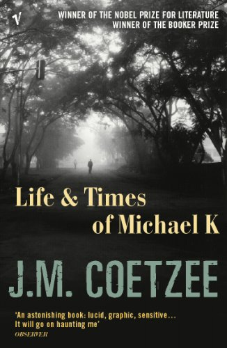Life And Times Of Michael K: Booker Prize Winner