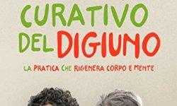 # Il potere curativo del digiuno. La pratica che rigenera corpo e mente italiano libri