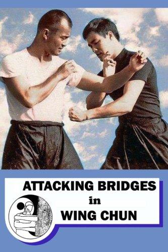 Attacking Bridges in Wing Chun