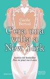 C'era una volta a New York di [Bertod, Cecile]