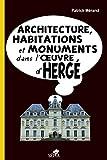 Architecture, habitations et monuments dans l'oeuvre d'Hergé (Zoom sur Hergé) (French Edition)