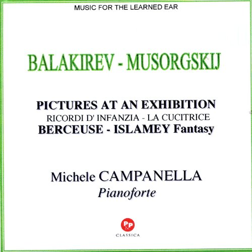 Musorgskij-Balakirev: Pictures At An Exhibition, Ricordi D'Infanzia,La Cucitrice, Berceuse,Islamey...