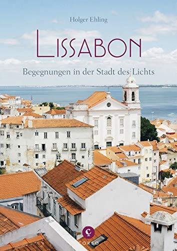 Lissabon: Begegnungen in der Stadt des Lichts (Corso)
