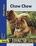 Chow Chow, Praxisratgeber