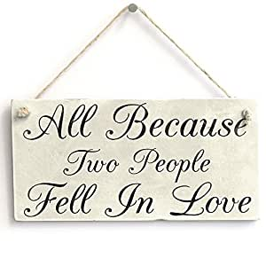 Download All Because Two People Fell In Love Handmade Wood Sign ...