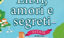 scaricare Libri, amori e segreti. Estate PDF Libri Gratis