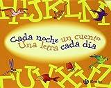 Cada noche un cuento, Una letra cada dia / Each Night One Story, One Letter Each Day: A - Z (Spanish Edition) by Doumerc, Beatriz (2009) Hardcover