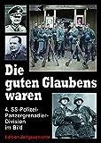 Die guten Glaubens waren: 4. SS-Polizei-Panzergrenadier-Division im Bild.