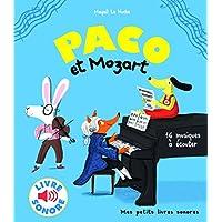 Paco et Mozart: 16 musiques à écouter