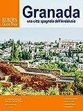 Granada, una città spagnola dell'Andalusia