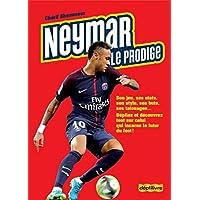 Neymar le prodige