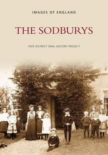 The Sodburys (Archive Photographs: Images of England)