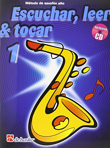 Escuchar, Leer & Tocar 1 Saxofon Alto Saxophone +CD